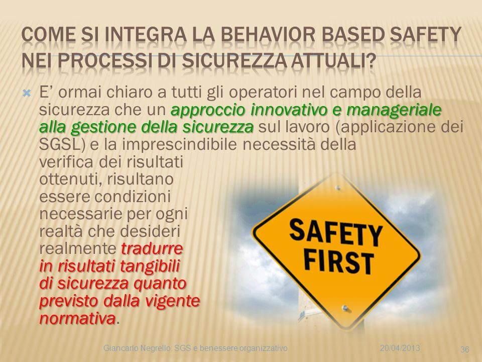 Come si integra la Behavior Based Safety nei processi di sicurezza attuali