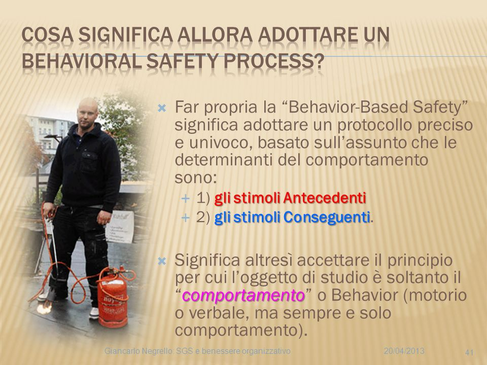 Cosa significa allora adottare un Behavioral Safety Process