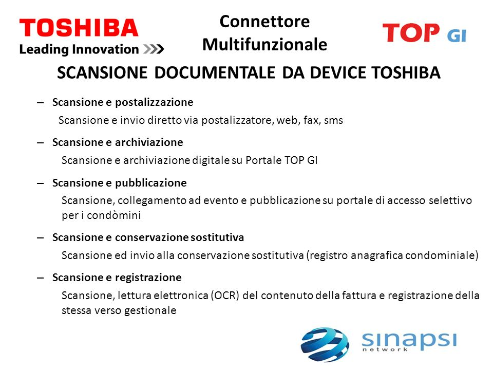 Connettore Multifunzionale SCANSIONE DOCUMENTALE DA DEVICE TOSHIBA