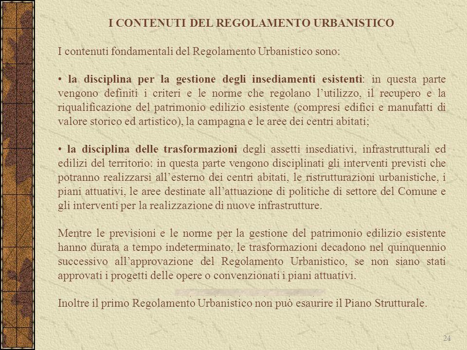 I CONTENUTI DEL REGOLAMENTO URBANISTICO