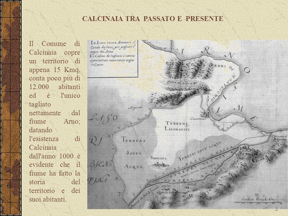 CALCINAIA TRA PASSATO E PRESENTE