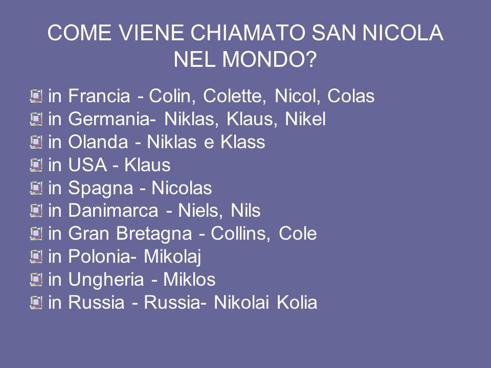 COME VIENE CHIAMATO SAN NICOLA NEL MONDO