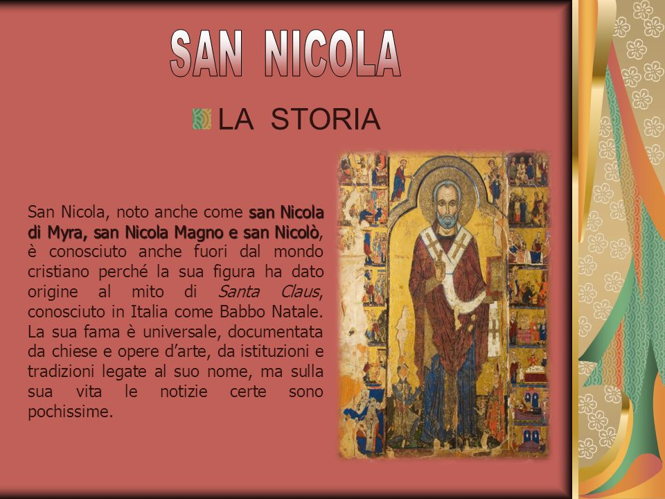 SAN NICOLA LA STORIA.