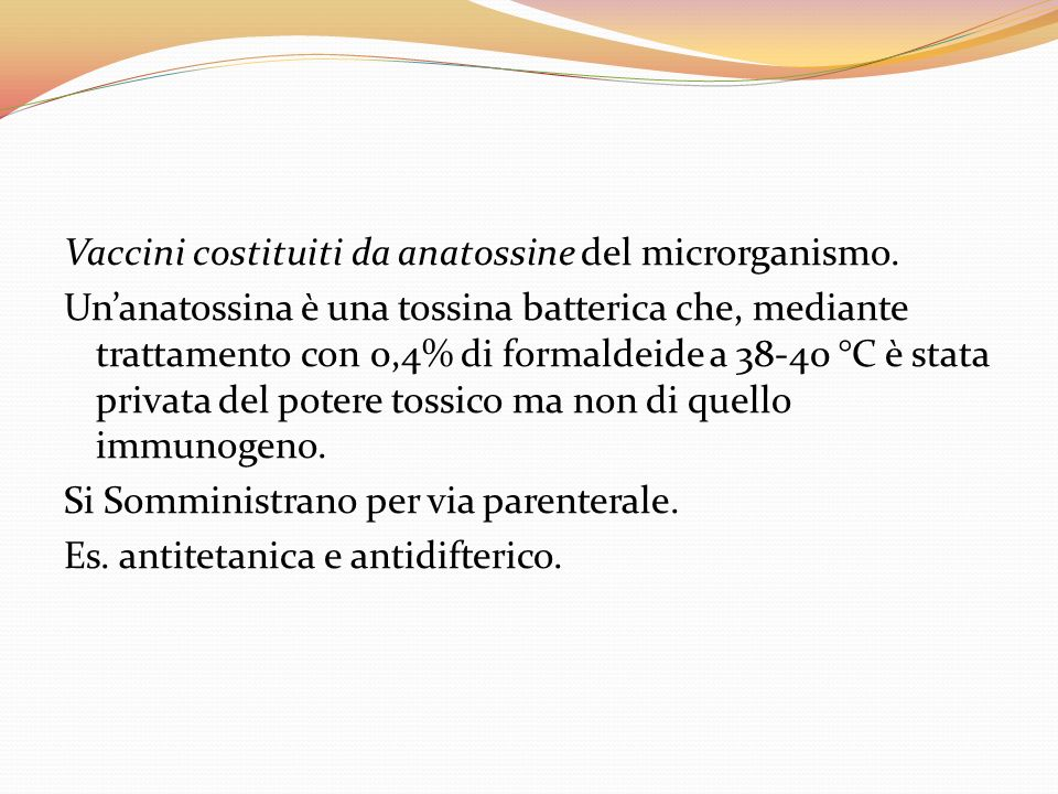 Vaccini costituiti da anatossine del microrganismo