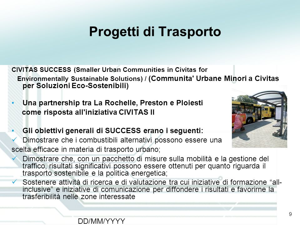 Progetti di Trasporto CIVITAS SUCCESS (Smaller Urban Communities in Civitas for.