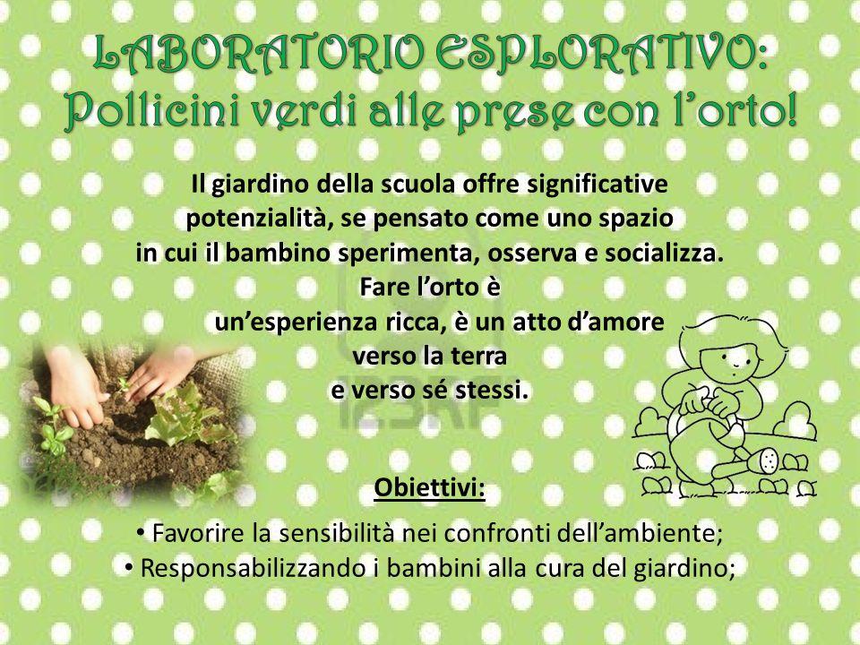 LABORATORIO ESPLORATIVO: Pollicini verdi alle prese con l'orto!