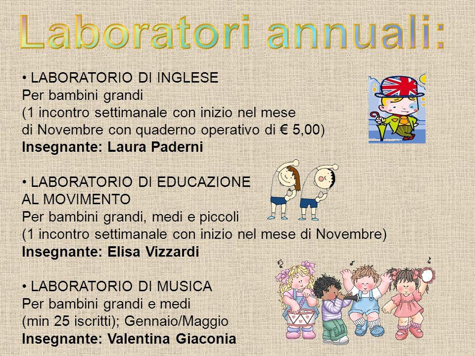 Laboratori annuali: LABORATORIO DI INGLESE Per bambini grandi