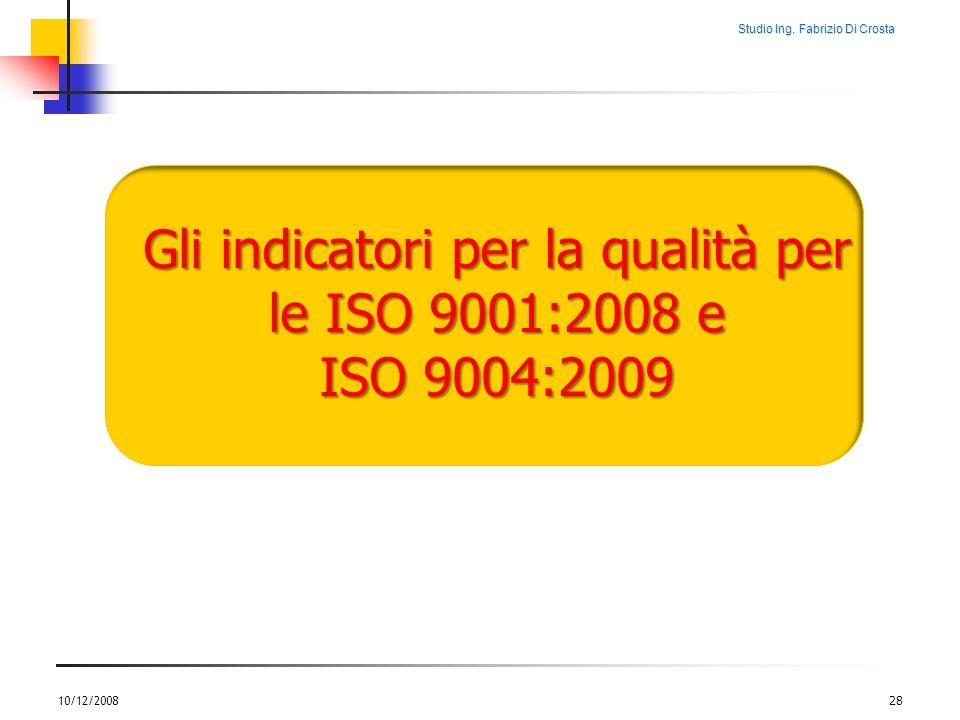 Gli indicatori per la qualità per le ISO 9001:2008 e ISO 9004:2009
