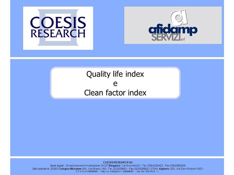 Quality life index e Clean factor index