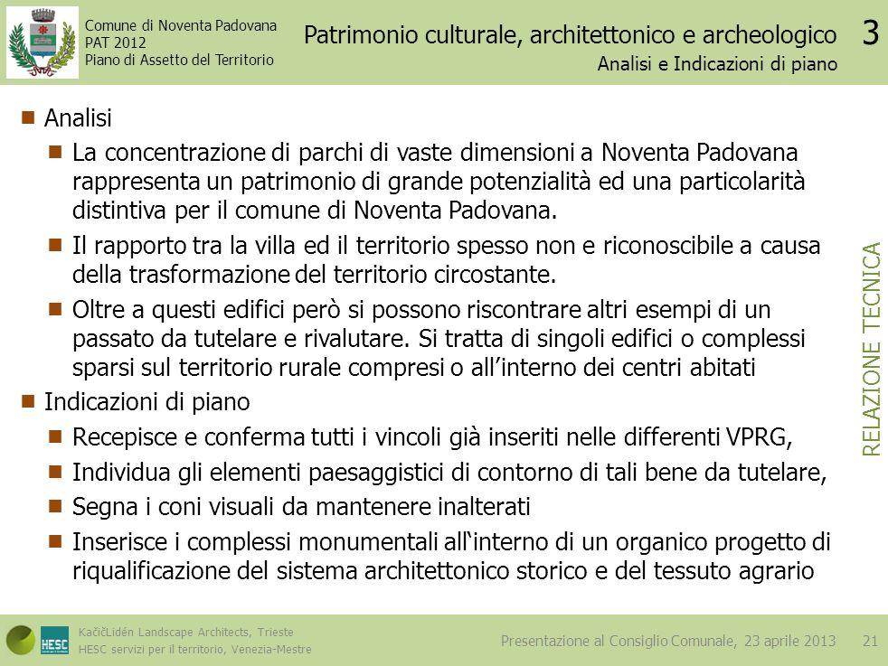 Patrimonio culturale, architettonico e archeologico