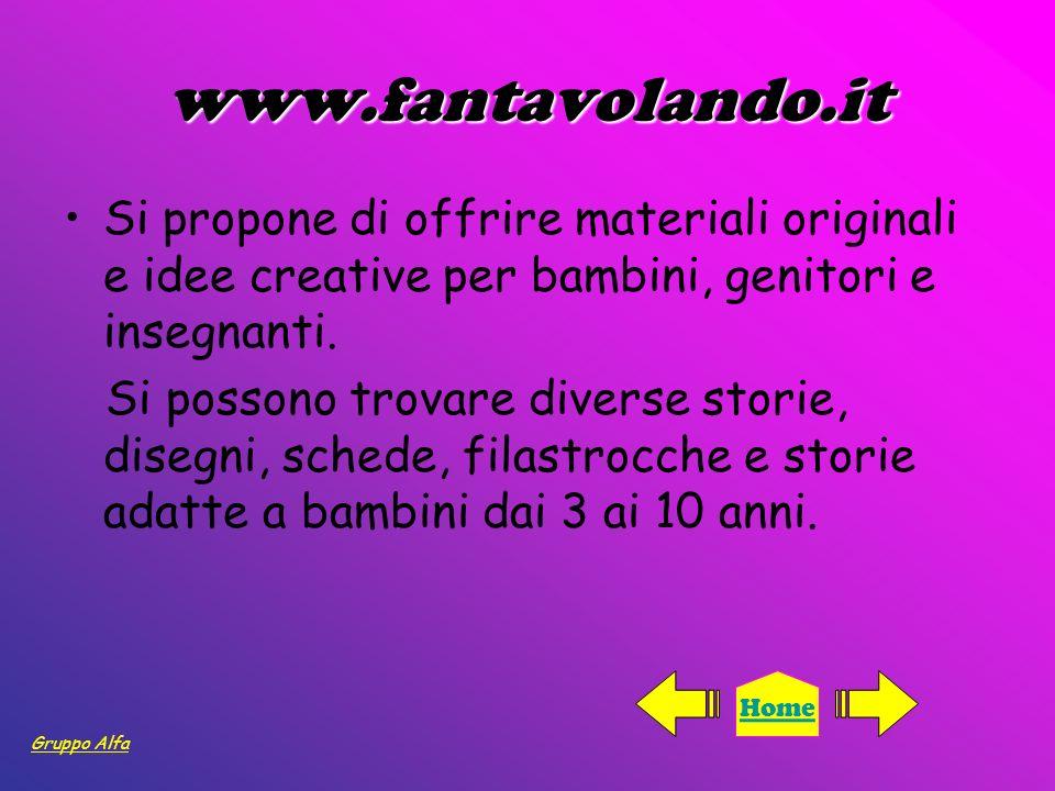 www.fantavolando.it Si propone di offrire materiali originali e idee creative per bambini, genitori e insegnanti.