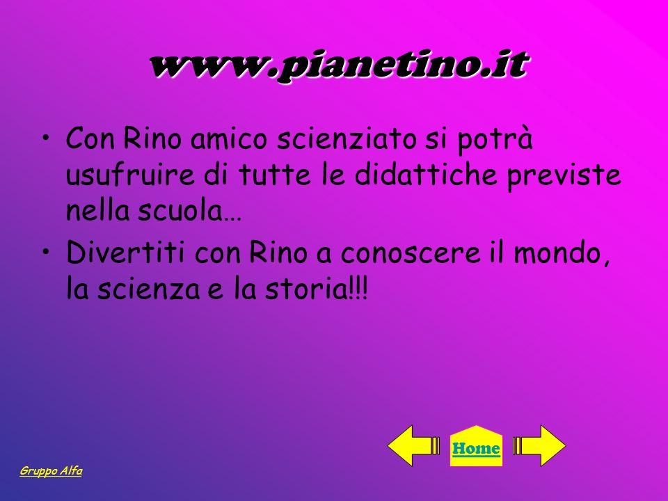 www.pianetino.it Con Rino amico scienziato si potrà usufruire di tutte le didattiche previste nella scuola…