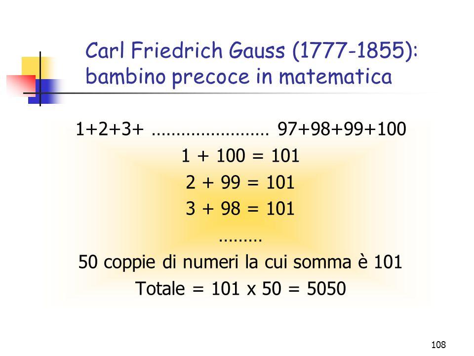 Carl Friedrich Gauss (1777-1855): bambino precoce in matematica