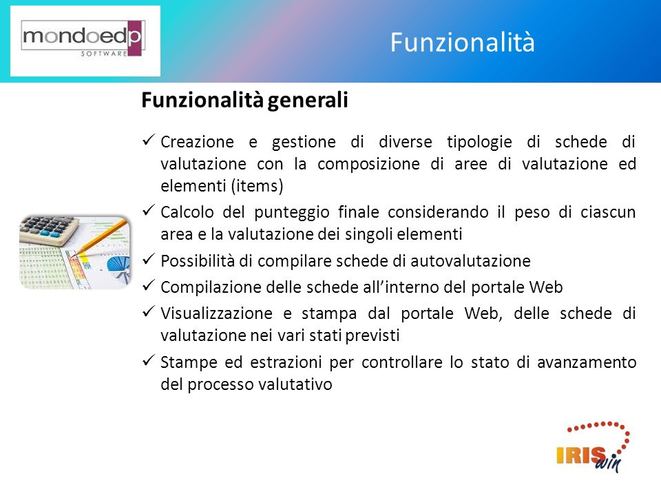 Funzionalità Funzionalità generali