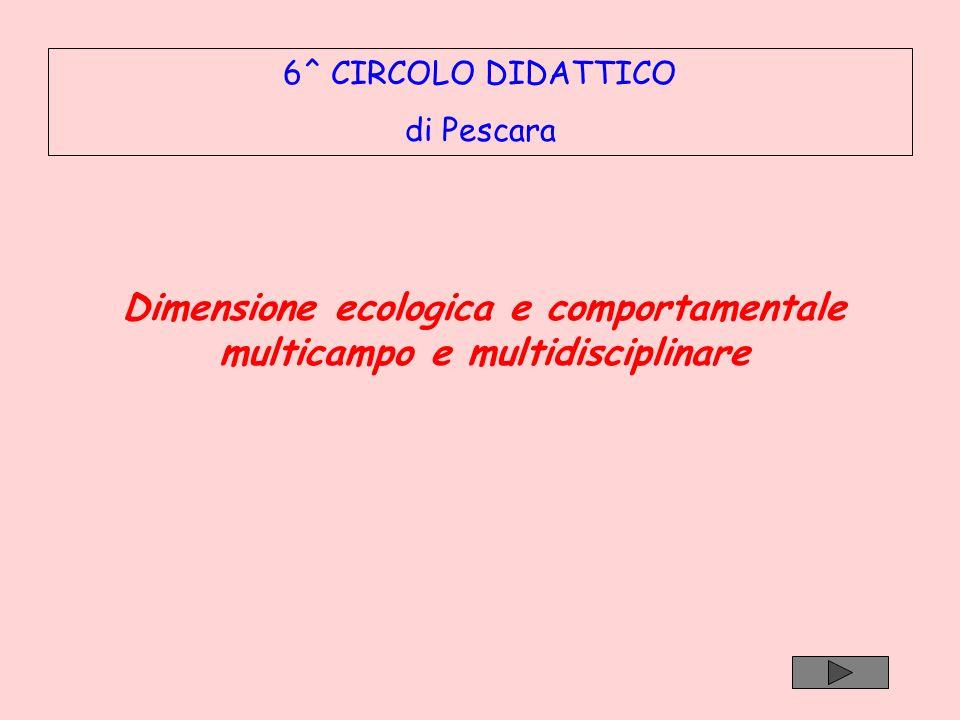 Dimensione ecologica e comportamentale multicampo e multidisciplinare