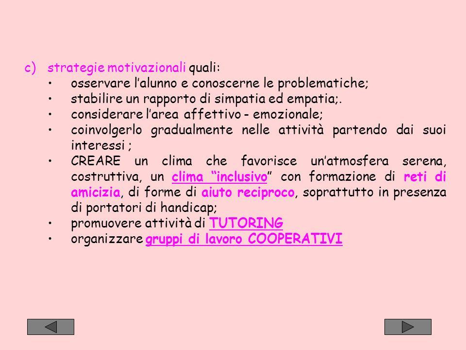 strategie motivazionali quali: