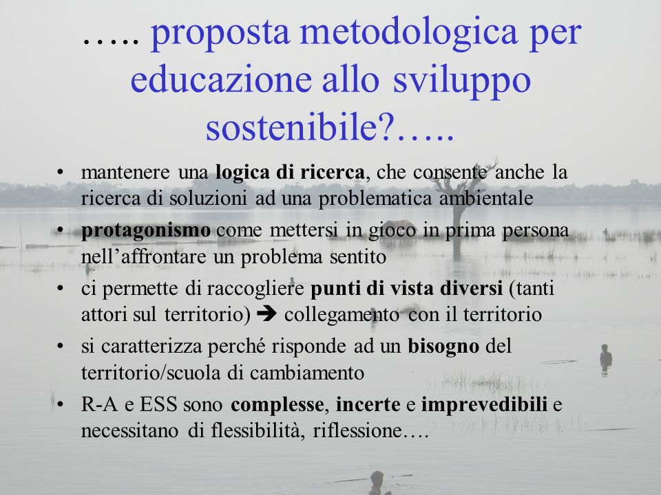 ….. proposta metodologica per educazione allo sviluppo sostenibile …..