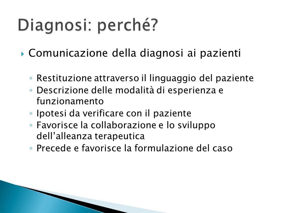 Diagnosi: perché Comunicazione della diagnosi ai pazienti