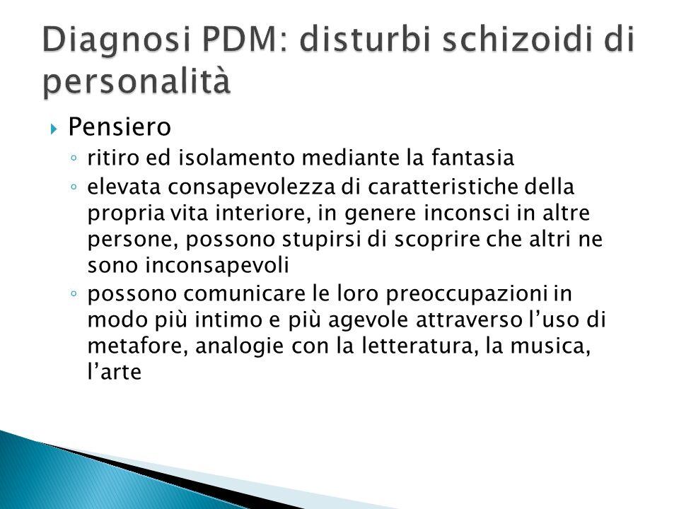 Diagnosi PDM: disturbi schizoidi di personalità
