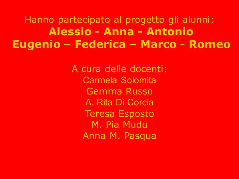 Eugenio – Federica – Marco - Romeo