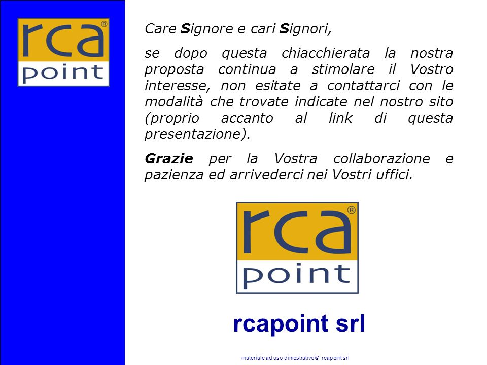 materiale ad uso dimostrativo © rcapoint srl