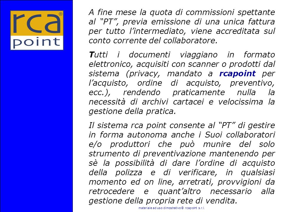 materiale ad uso dimostrativo © rcapoint s.r.l.