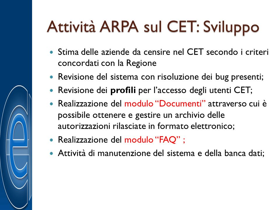 Attività ARPA sul CET: Sviluppo