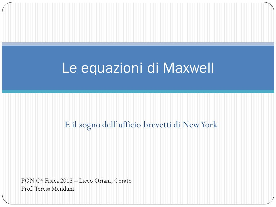 Le equazioni di Maxwell