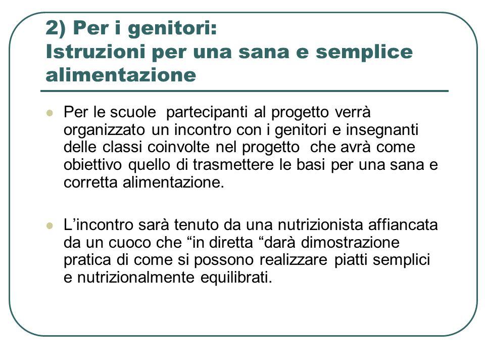 2) Per i genitori: Istruzioni per una sana e semplice alimentazione
