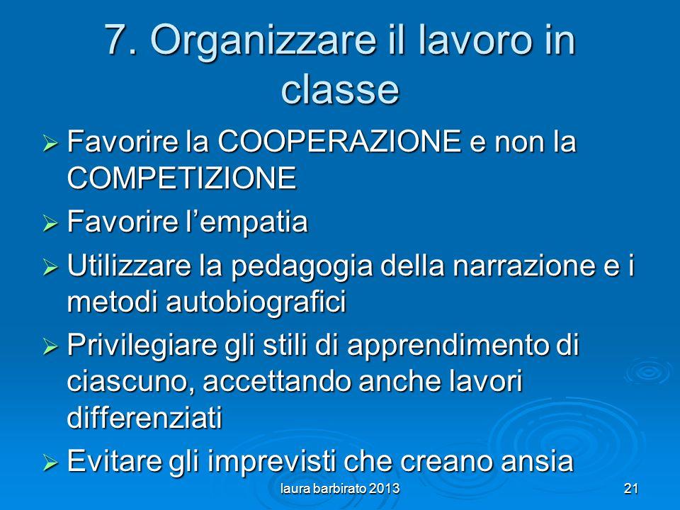 7. Organizzare il lavoro in classe