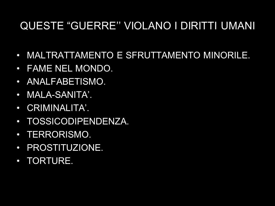 QUESTE GUERRE'' VIOLANO I DIRITTI UMANI