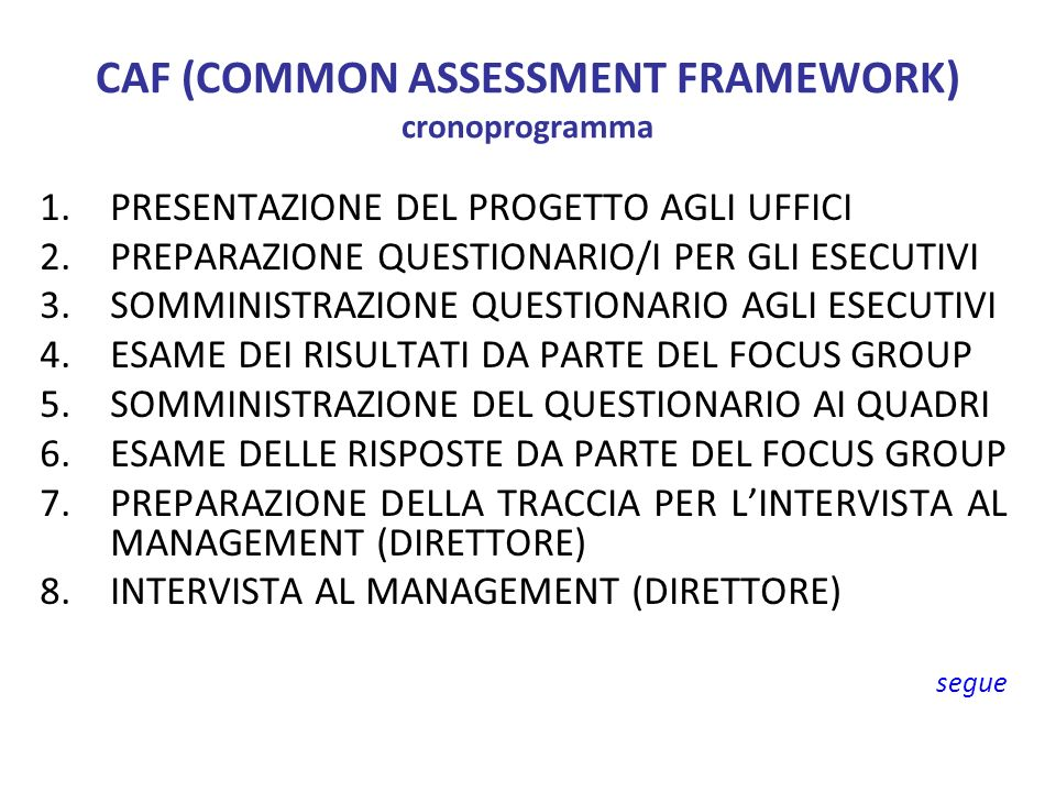 CAF (COMMON ASSESSMENT FRAMEWORK) cronoprogramma