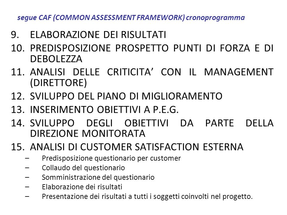 segue CAF (COMMON ASSESSMENT FRAMEWORK) cronoprogramma