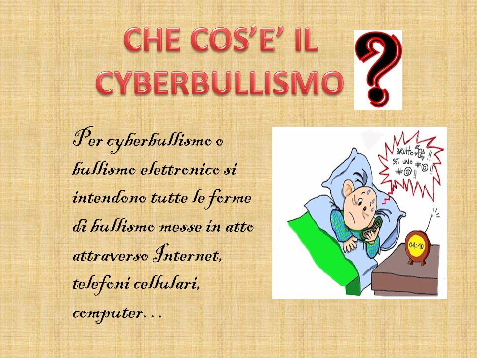 CHE COS'E' IL CYBERBULLISMO