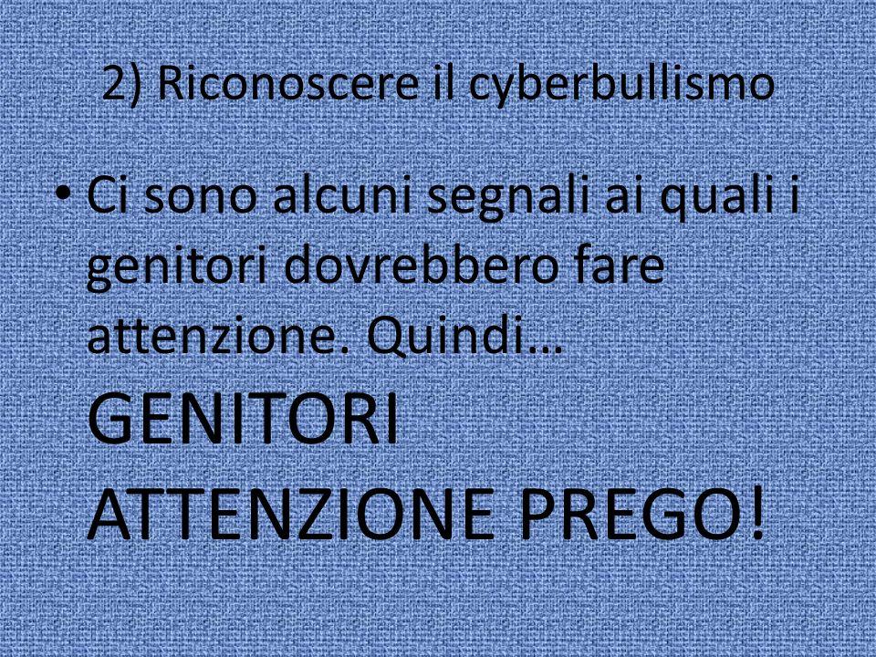 2) Riconoscere il cyberbullismo