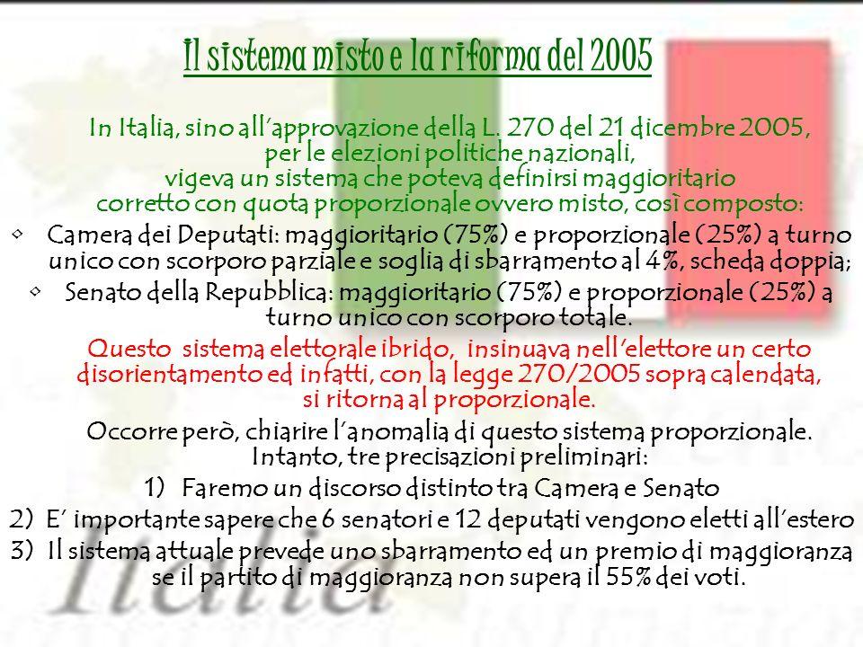 Il sistema misto e la riforma del 2005