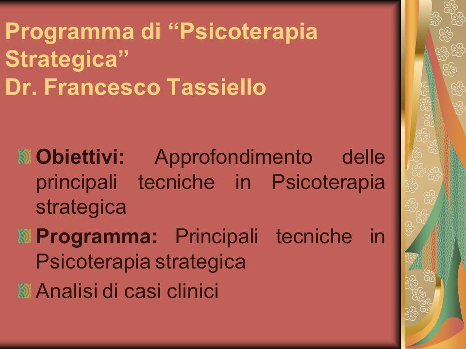Programma di Psicoterapia Strategica Dr. Francesco Tassiello