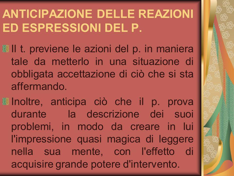ANTICIPAZIONE DELLE REAZIONI ED ESPRESSIONI DEL P.