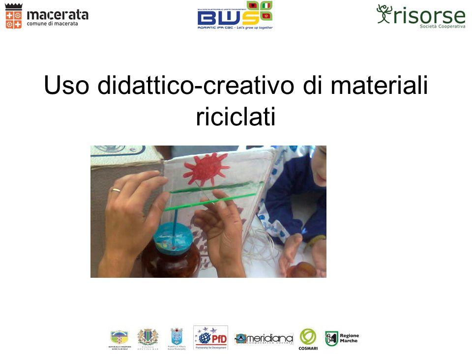 Uso didattico-creativo di materiali riciclati