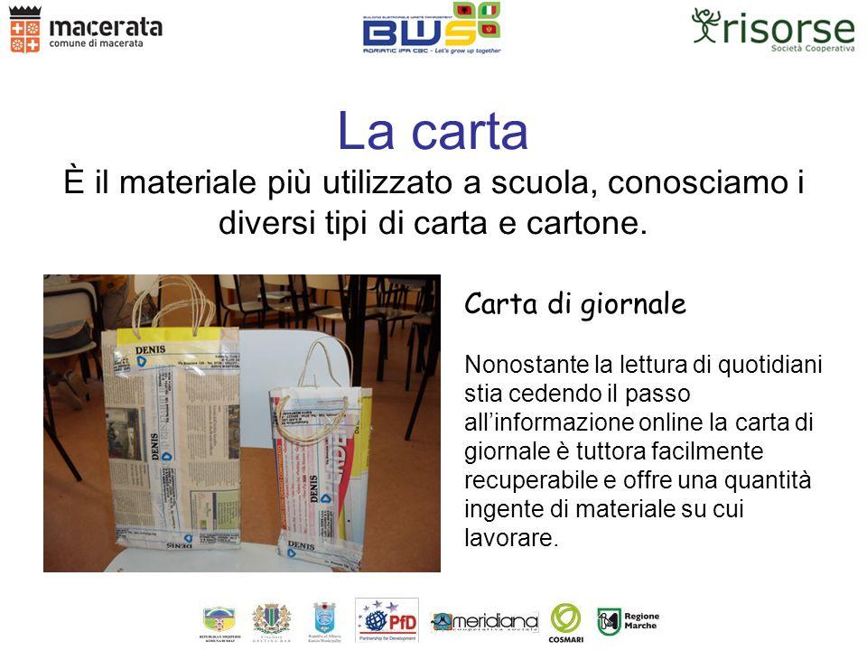 La carta È il materiale più utilizzato a scuola, conosciamo i diversi tipi di carta e cartone.