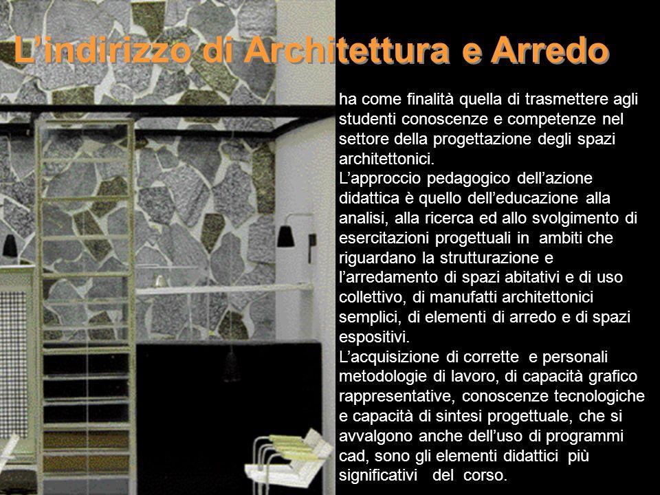 L'indirizzo di Architettura e Arredo