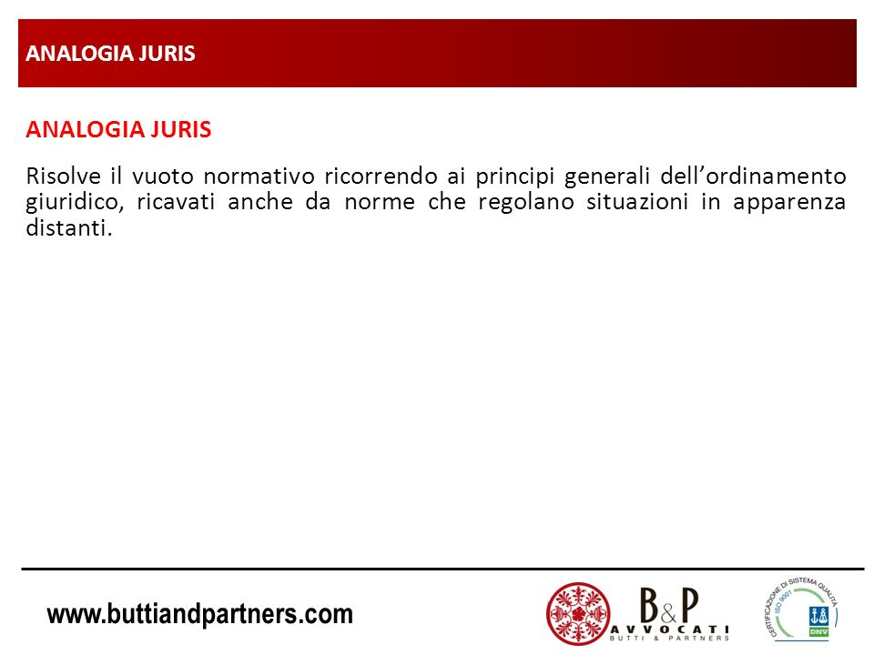 ANALOGIA JURIS ANALOGIA JURIS.