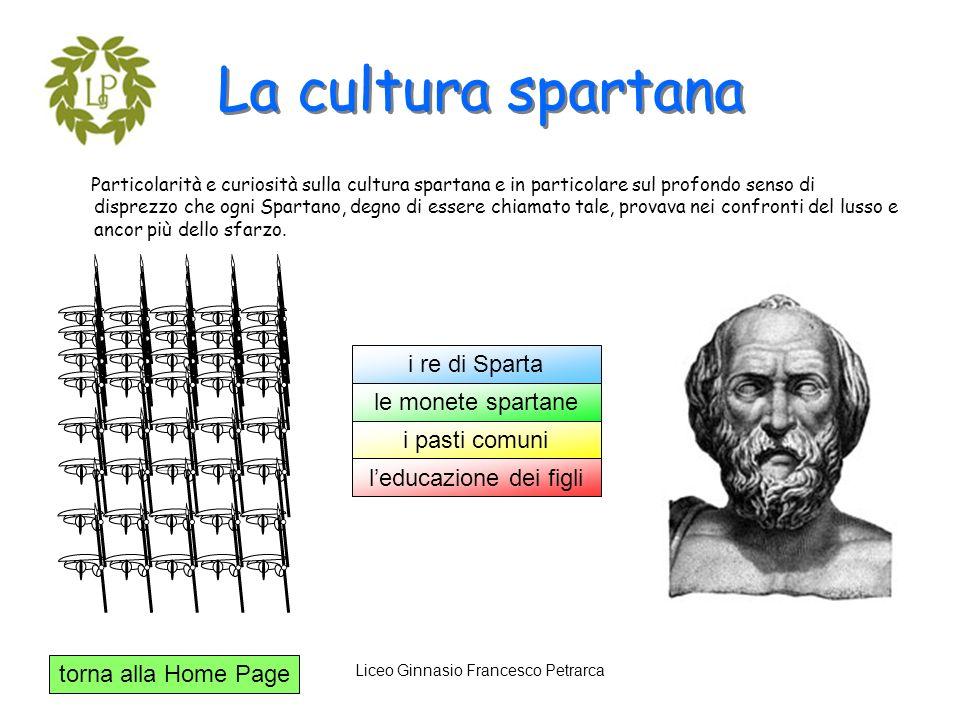 La cultura spartana i re di Sparta le monete spartane i pasti comuni