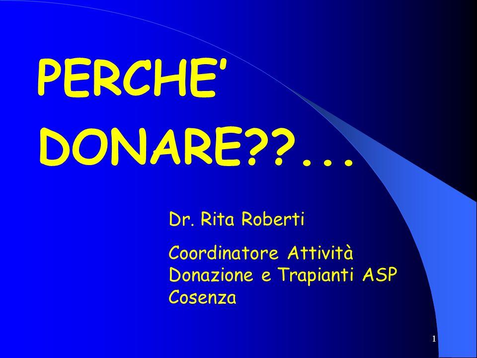 PERCHE' DONARE ... Dr. Rita Roberti