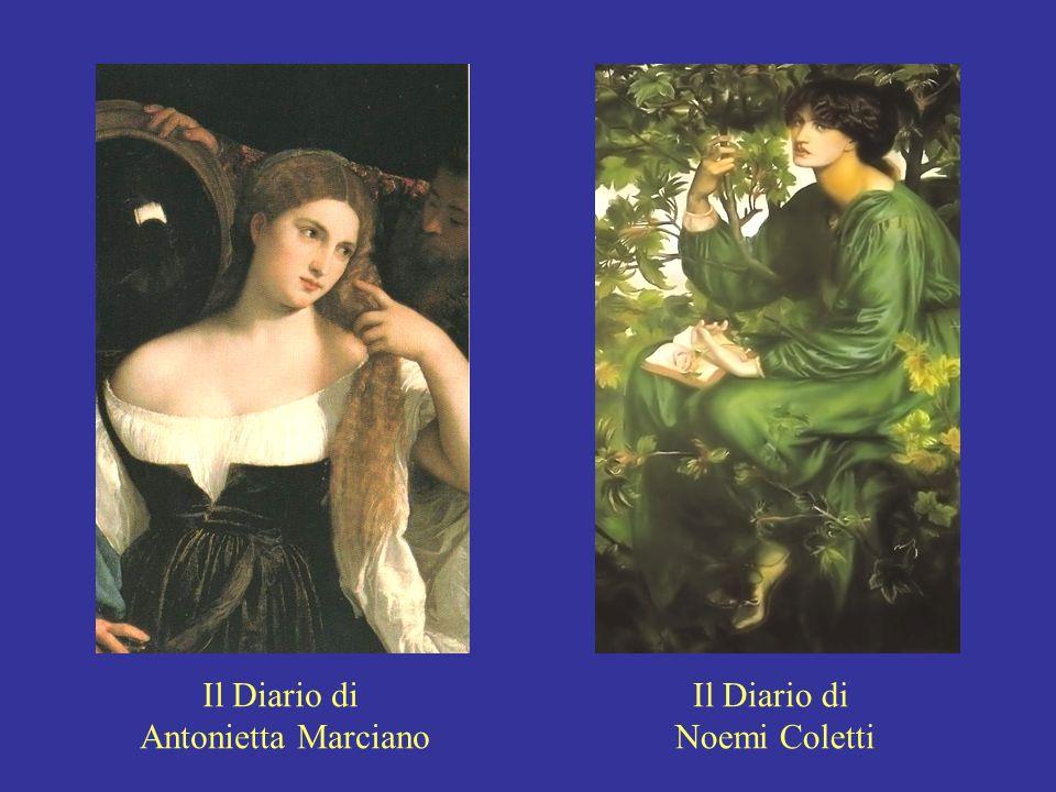 Il Diario di Antonietta Marciano Il Diario di Noemi Coletti
