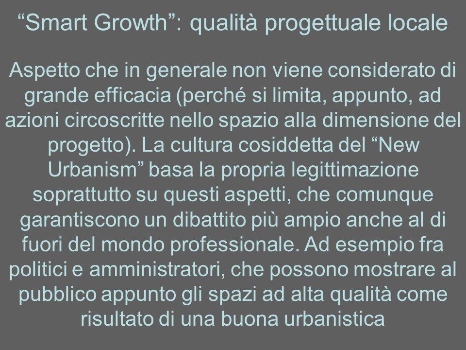 Smart Growth : qualità progettuale locale