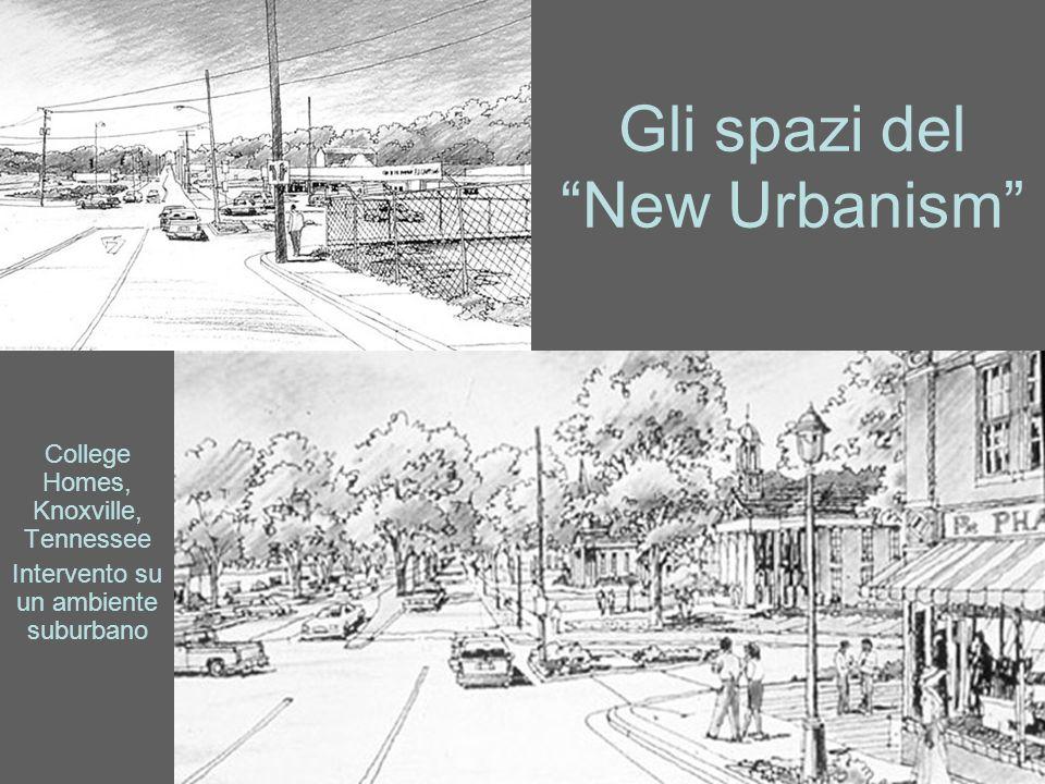 Gli spazi del New Urbanism