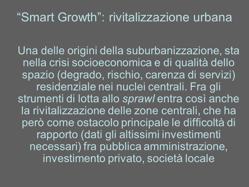 Smart Growth : rivitalizzazione urbana