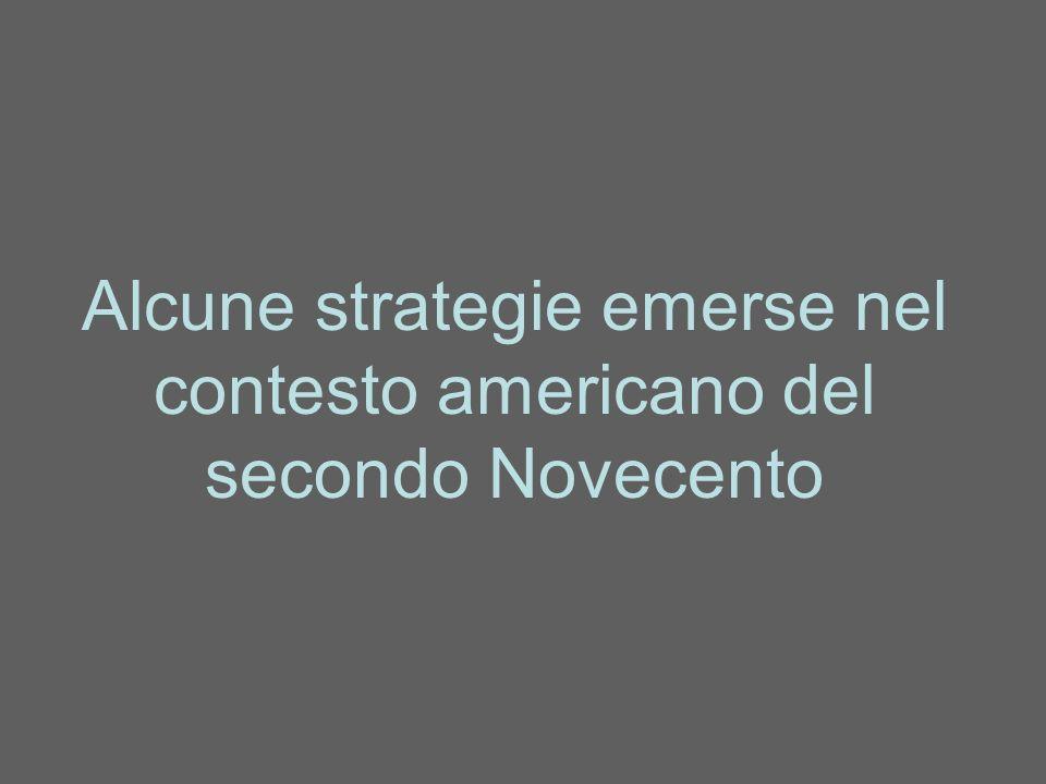 Alcune strategie emerse nel contesto americano del secondo Novecento