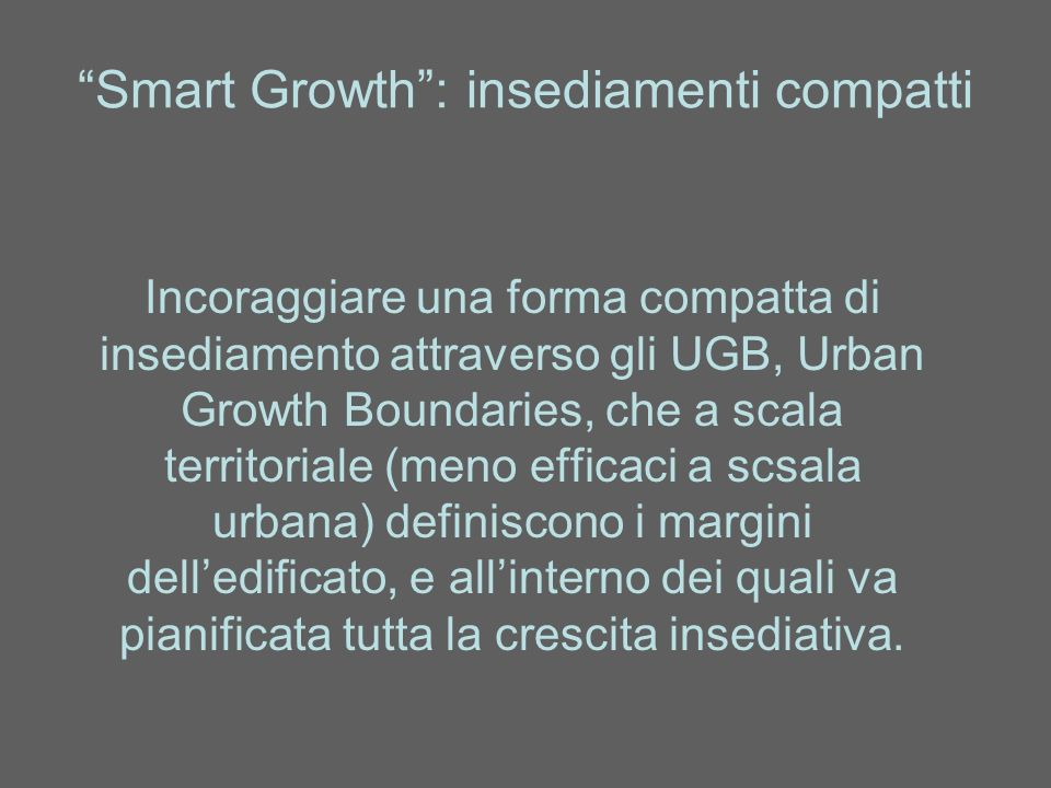 Smart Growth : insediamenti compatti